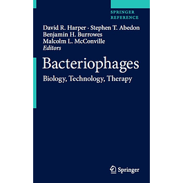 Bacteriophages: Biology, Technology, Therapy