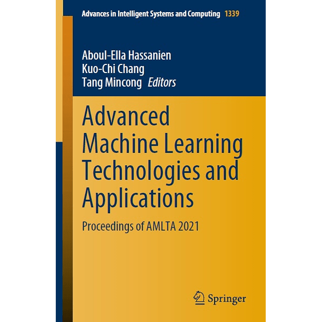 Advanced Machine Learning Technologies and Applications: Proceedings of AMLTA 2021