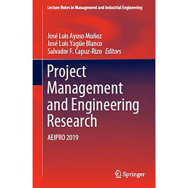 Project Management and Engineering Research: AEIPRO 2019