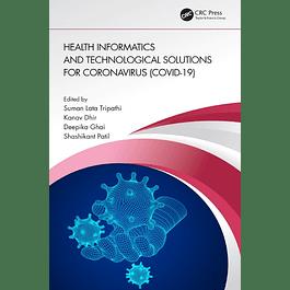 Health Informatics and Technological Solutions for Coronavirus (COVID-19)