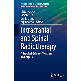 Intracranial and Spinal Radiotherapy: A Practical Guide on Treatment Techniques