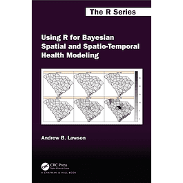 Using R for Bayesian Spatial and Spatio-Temporal Health Modeling