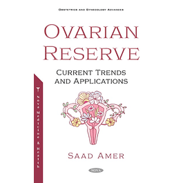 The Ovarian Reserve: Current Trends and Applications