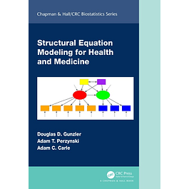 Structural Equation Modeling for Health and Medicine