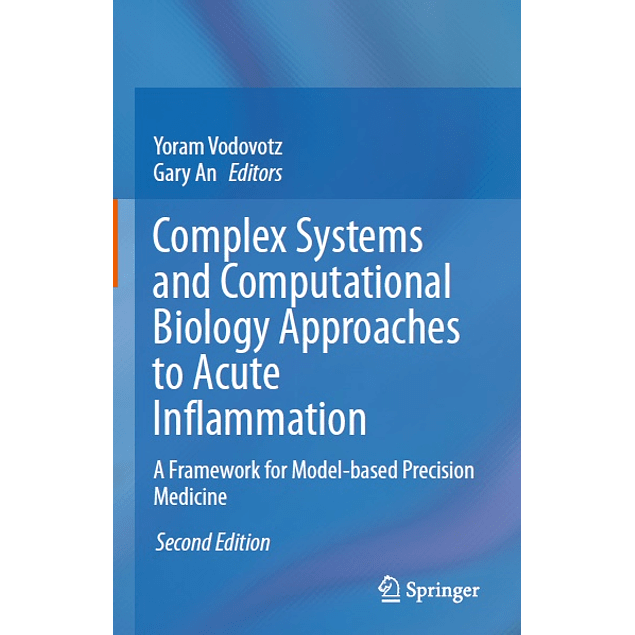 Complex Systems and Computational Biology Approaches to Acute Inflammation: A Framework for Model-based Precision Medicine