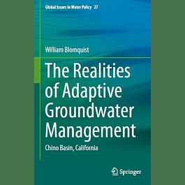 The Realities of Adaptive Groundwater Management: Chino Basin, California