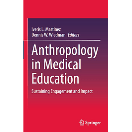 Anthropology in Medical Education: Sustaining Engagement and Impact