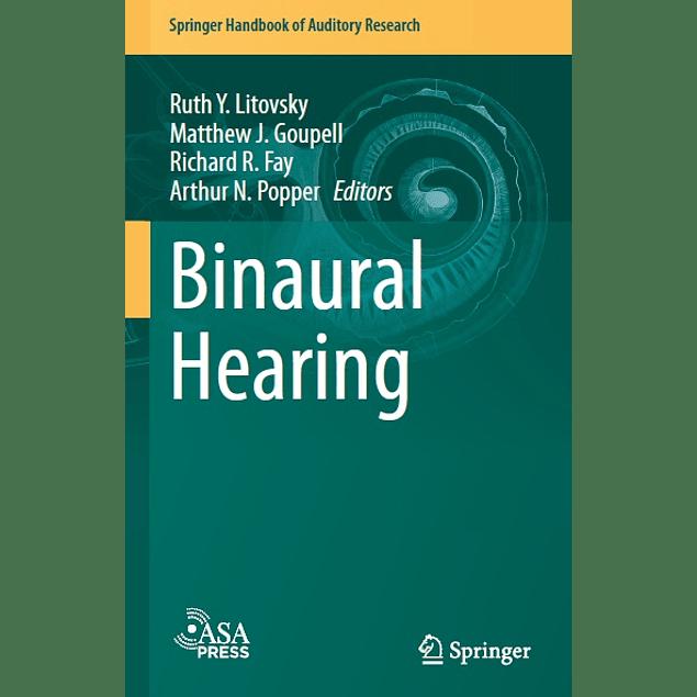 Binaural Hearing: With 93 Illustrations