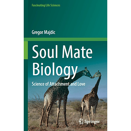 Soul Mate Biology: Science of attachment and love