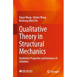 Qualitative Theory in Structural Mechanics: Qualitative Properties and Existence of Solutions