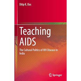 Teaching AIDS: The Cultural Politics of HIV Disease in India