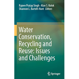 Water Conservation, Recycling and Reuse: Issues and Challenges