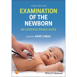 Examination of the Newborn: An Evidence-Based Guide