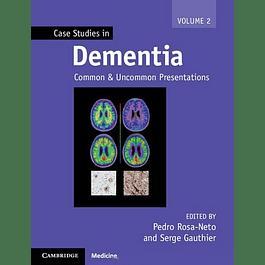 Case Studies in Dementia: Volume 2: Common and Uncommon Presentations