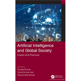 Artificial Intelligence and Global Society: Impact and Practices
