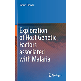 Exploration of Host Genetic Factors associated with Malaria