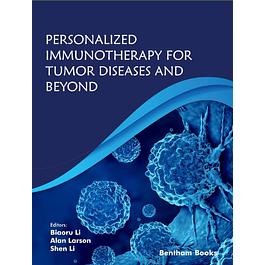 Personalized Immunotherapy for Tumor Diseases and Beyond