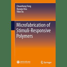 Microfabrication of Stimuli-Responsive Polymers