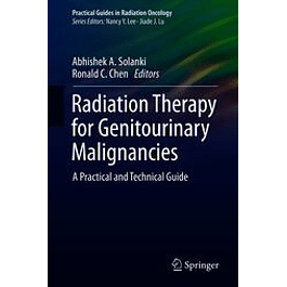 Radiation Therapy for Genitourinary Malignancies: A Practical and Technical Guide