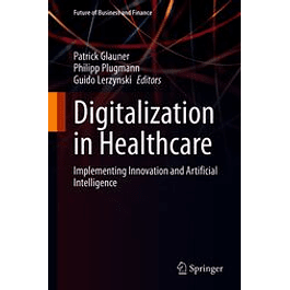 Digitalization in Healthcare: Implementing Innovation and Artificial Intelligence