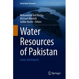 Water Resources of Pakistan: Issues and Impacts