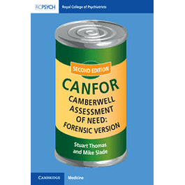 Camberwell Assessment of Need: Forensic Version (2nd ed.) CANFOR