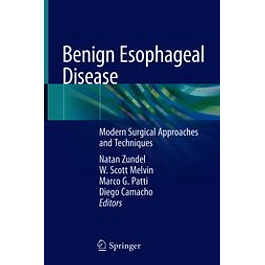 Benign Esophageal Disease: Modern Surgical Approaches and Techniques