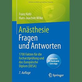 Anästhesie Fragen und Antworten: 1700 Fakten für die Facharztprüfung und das Europäische Diplom (DESA)