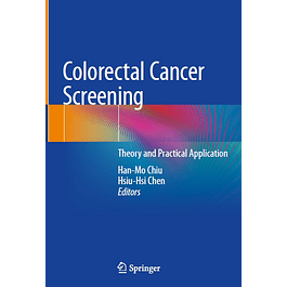 Colorectal Cancer Screening: Theory and Practical Application