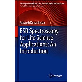 ESR Spectroscopy for Life Science Applications: An Introduction