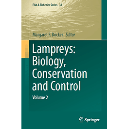 Lampreys: Biology, Conservation and Control: Volume 2