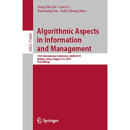 Algorithmic Aspects in Information and Management: 13th International Conference, AAIM 2019, Beijing, China, August 6–8, 2019, Proceedings