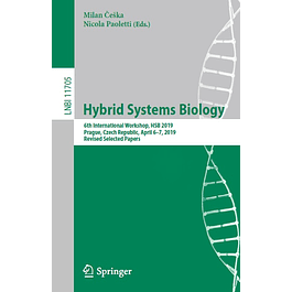Hybrid Systems Biology: 6th International Workshop, HSB 2019, Prague, Czech Republic, April 6-7, 2019, Revised Selected Papers
