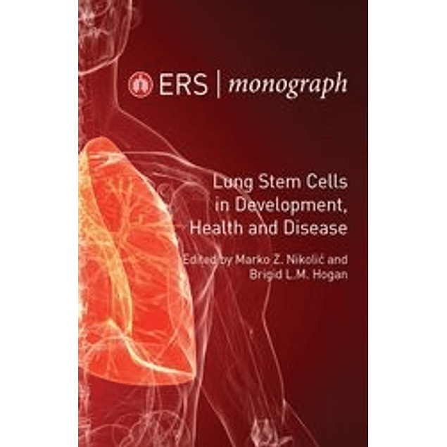 Lung Stem Cells in Development, Health and Disease