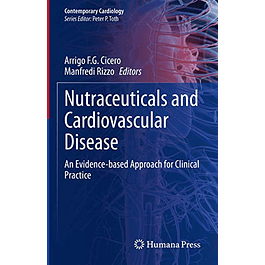 Nutraceuticals and Cardiovascular Disease: An Evidence-based Approach for Clinical Practice