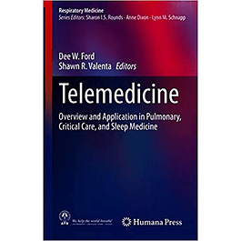 Telemedicine: Overview and Application in Pulmonary, Critical Care, and Sleep Medicine