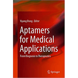 Aptamers for Medical Applications: From Diagnosis to Therapeutics