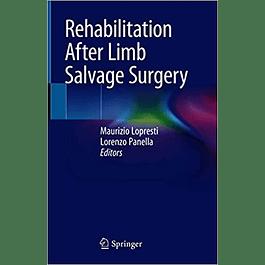 Rehabilitation After Limb Salvage Surgery