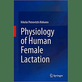 Physiology of Human Female Lactation