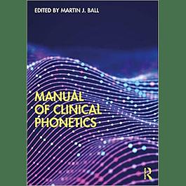 Manual of Clinical Phonetics