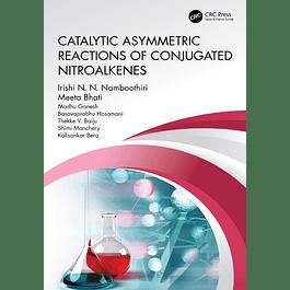 Catalytic Asymmetric Reactions of Conjugated Nitroalkenes