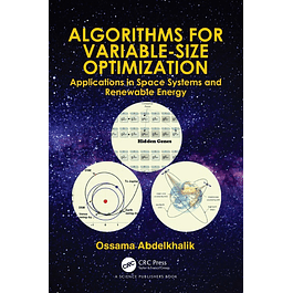 Algorithms for Variable-Size Optimization: Applications in Space Systems and Renewable Energy