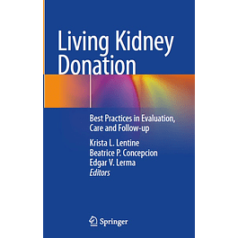 Living Kidney Donation: Best Practices in Evaluation, Care and Follow-up