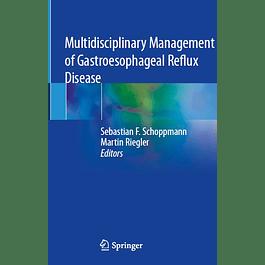 Multidisciplinary Management of Gastroesophageal Reflux Disease
