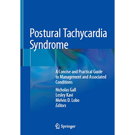 Postural Tachycardia Syndrome: A Concise and Practical Guide to Management and Associated Conditions