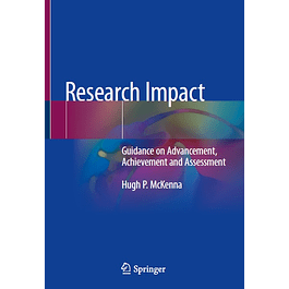 Research Impact: Guidance on Advancement, Achievement and Assessment