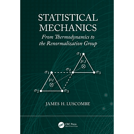 Statistical Mechanics: From Thermodynamics to the Renormalization Group