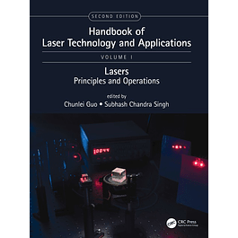 Handbook of Laser Technology and Applications: Lasers: Principles and Operations