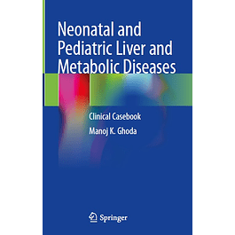 Neonatal and Pediatric Liver and Metabolic Diseases: Clinical Casebook