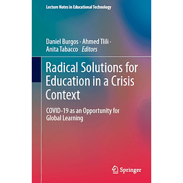 Radical Solutions for Education in a Crisis Context: COVID-19 as an Opportunity for Global Learning